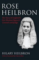 Rose Heilbron: The Story of England's First Woman Queen's